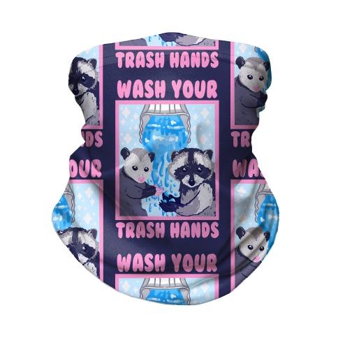 Wash Your Trash Hands Neck Gaiter
