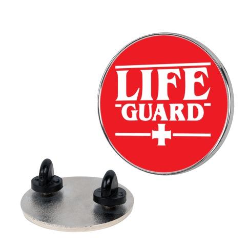 Life Guard (ST Parody) Pin