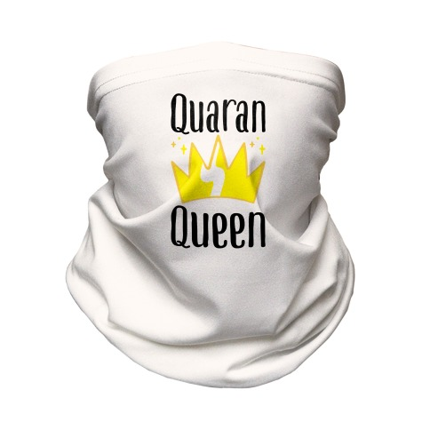 QuaranQueen Neck Gaiter