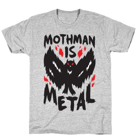 Mothman Is Metal T-Shirt