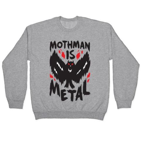 Mothman Is Metal Pullover