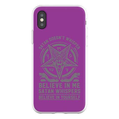 Satan Doesn't Whisper Phone Flexi-Case