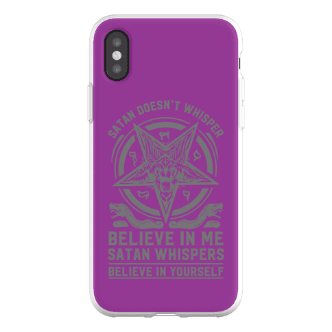 Satan Doesn't Whisper Phone Flexi-Case
