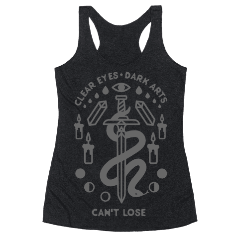 Clear Eyes Dark Arts Can't Lose Racerback Tank Top