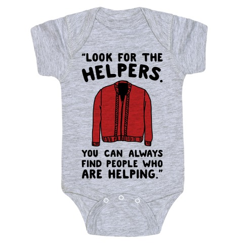 Look For The Helpers Baby Onesy