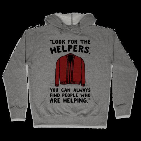 Look For The Helpers Hooded Sweatshirt