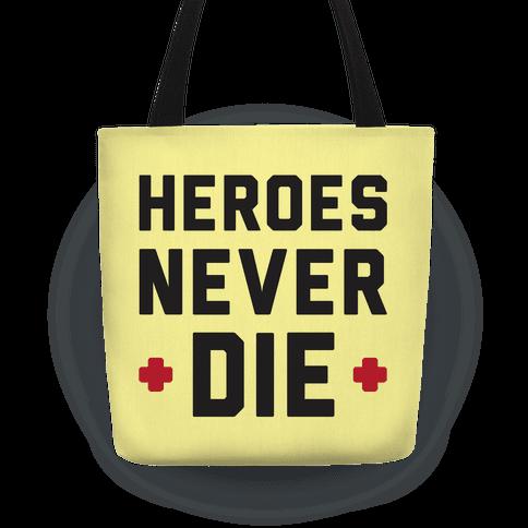 Heroes Never Die Tote