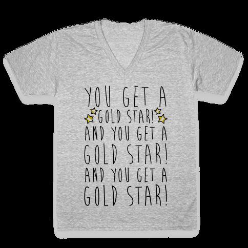 You Get A Gold Star V-Neck Tee Shirt