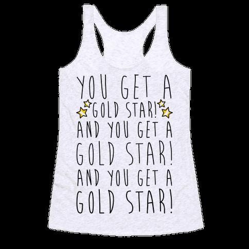 You Get A Gold Star Racerback Tank Top