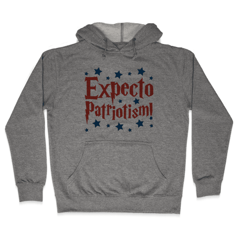 Expecto Patriotism Parody Hooded Sweatshirt