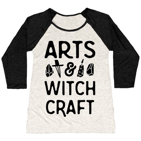 Arts And Witchcraft Baseball Tee