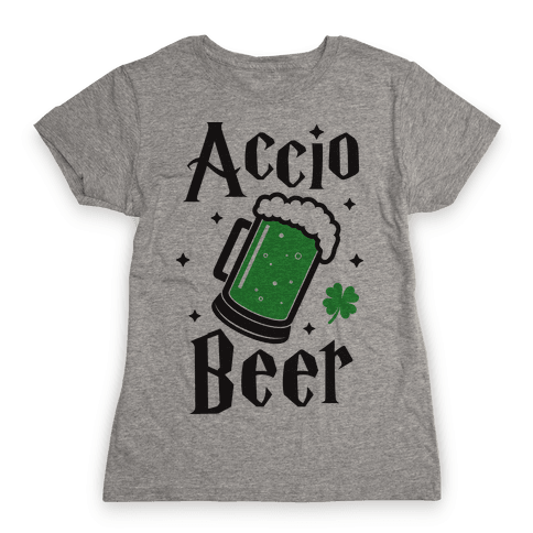 Accio Beer St. Patrick's Day Womens T-Shirt