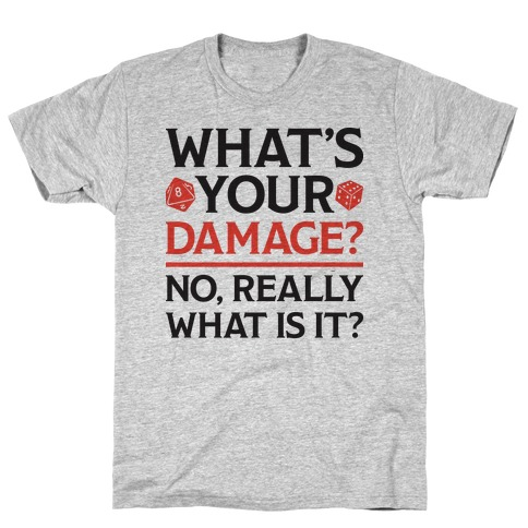 What's Your Damage D&D T-Shirt