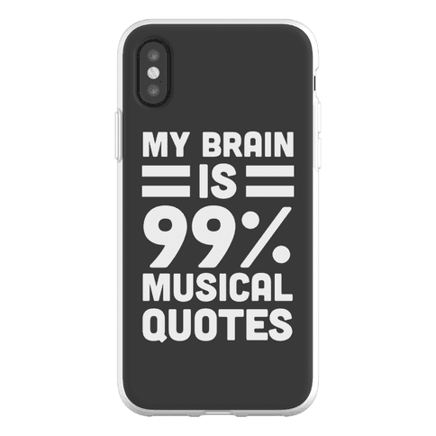 My Brain is 99% Musical Quotes Phone Flexi-Case