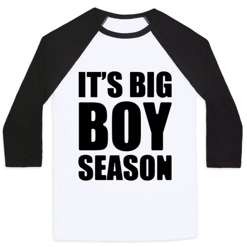 It's Big Boy Season Baseball Tee