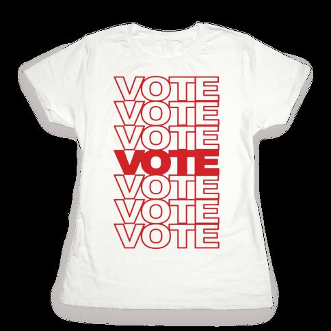 Vote Vote Vote Womens T-Shirt