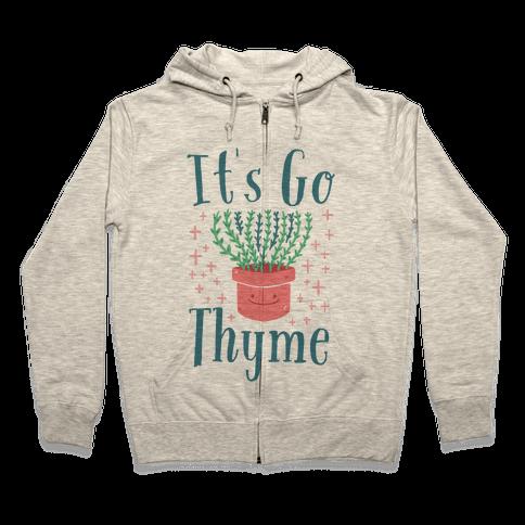 It's Go Thyme Zip Hoodie