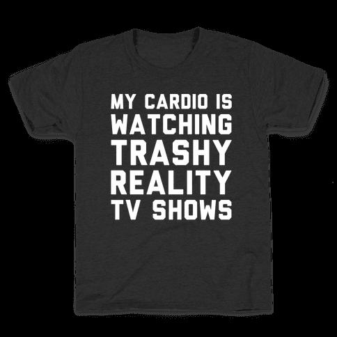 My Cardio Is Watching Trashy Reality TV Shows Parody White Print Kids T-Shirt
