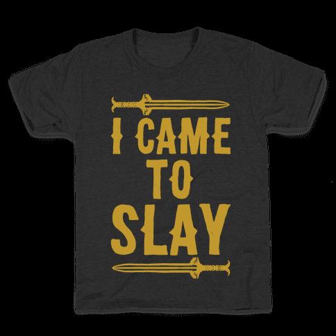 I Came To Slay Parody White Print Kids T-Shirt