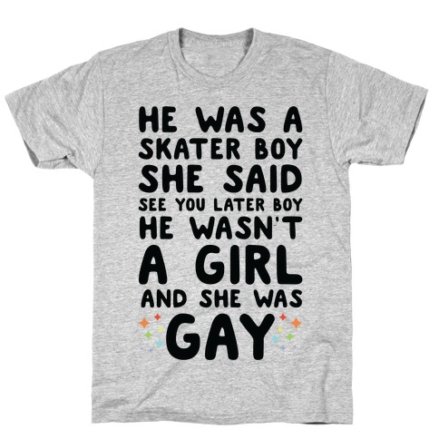 He Was A Skater Boy T-Shirt