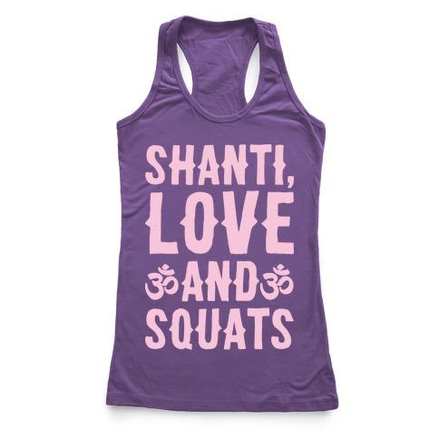 Shanti Love and Squats White Print Racerback Tank Top