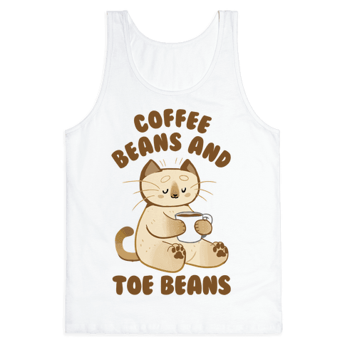 Coffee Beans and Toe Beans Tank Top