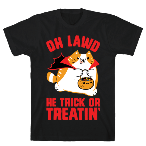 Oh Lawd He Trick Or Treatin' Mens/Unisex T-Shirt