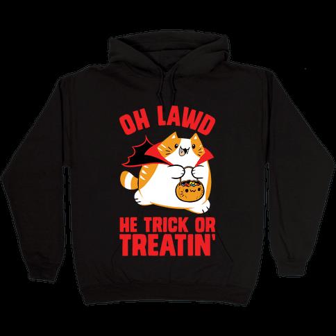 Oh Lawd He Trick Or Treatin' Hooded Sweatshirt