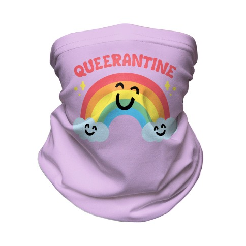 Queerantine Be Gay Stay Inside Face Mask Neck Gaiter