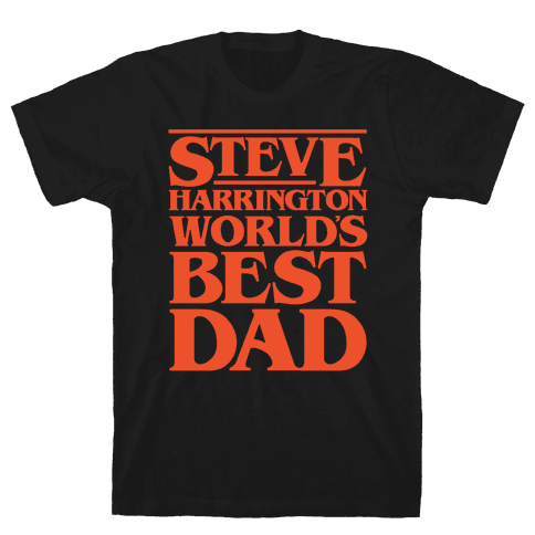 Steve Harrington World's Best Dad Parody White Print Mens T-Shirt