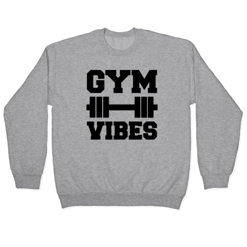 Gym Vibes Pullover