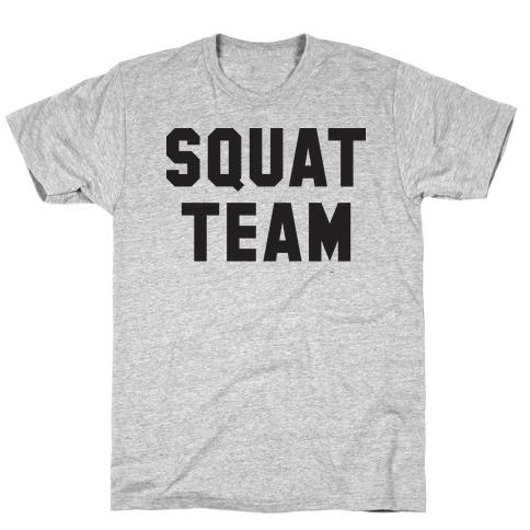 Squat Team T-Shirt