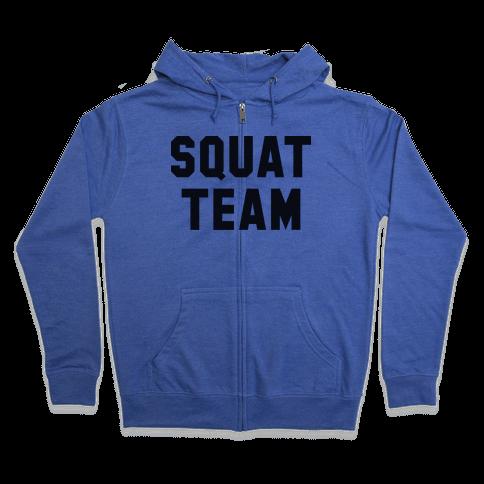 Squat Team Zip Hoodie