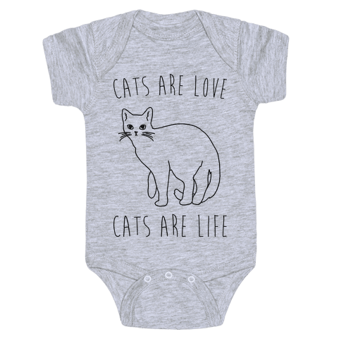 Cats Are Love Cats Are Life Baby Onesy