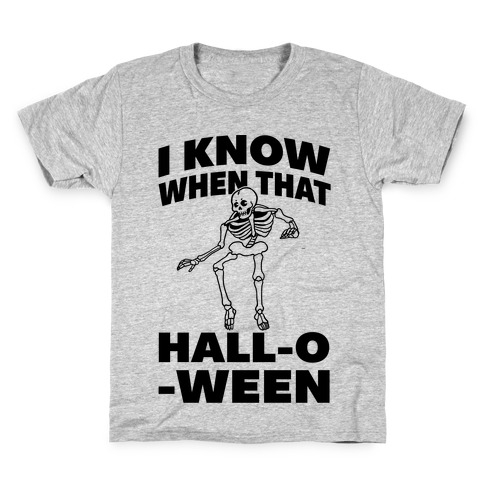 I Know When That Hall-O-Ween Kids T-Shirt