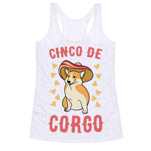 Cinco De Corgo Racerback Tank Top