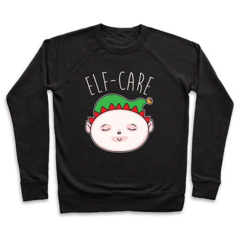 Elf-Care Elf Self-Care Christmas Parody White Print Pullover