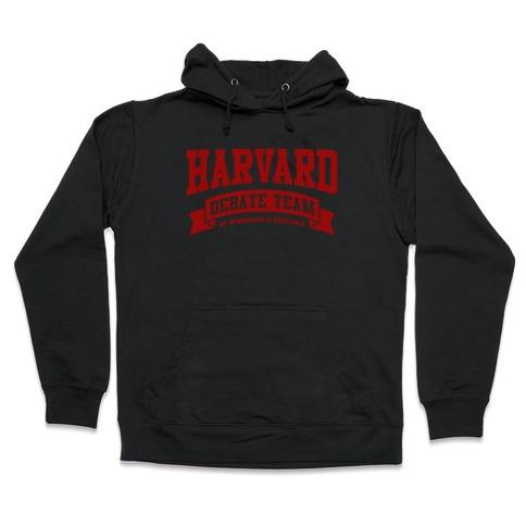 Harvard Debate Team Parody Shirt Hooded Sweatshirt