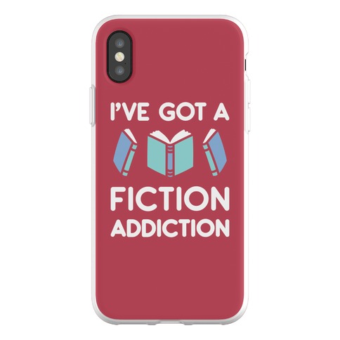 I've Got A Fiction Addiction Phone Flexi-Case
