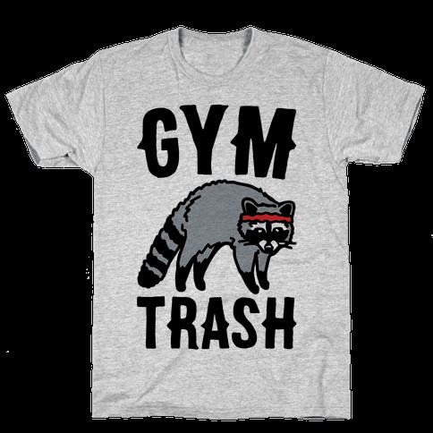 Gym Trash Raccoon  Mens T-Shirt
