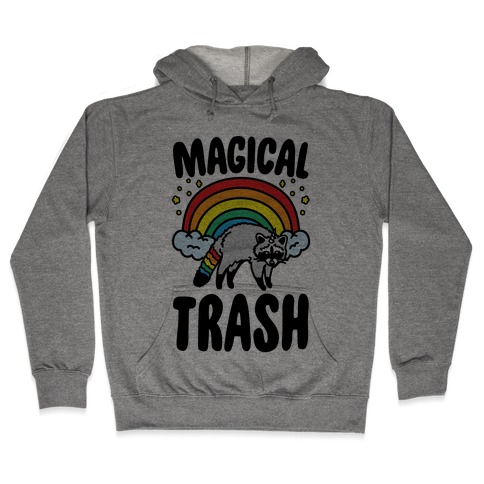 Magical Trash Raccoon Hooded Sweatshirt