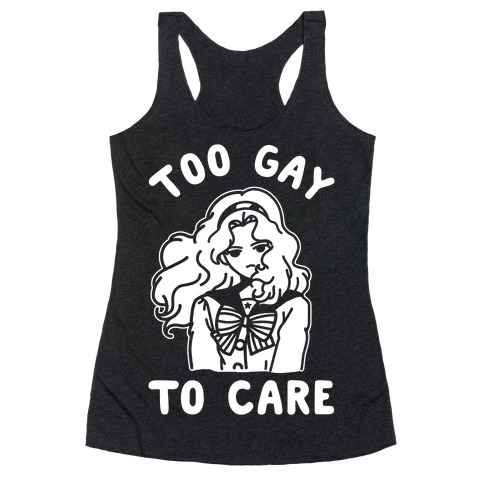 Too Gay To Care Michiru Racerback Tank Top