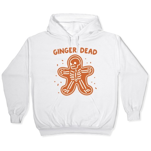 Ginger Dead Skeleton Cookie Hooded Sweatshirt