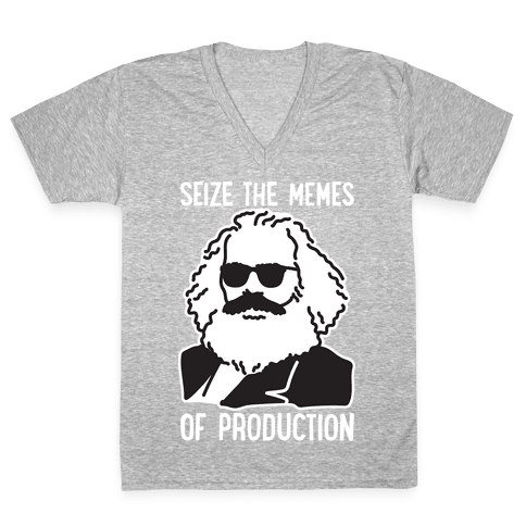 Seize The Memes of Production V-Neck Tee Shirt