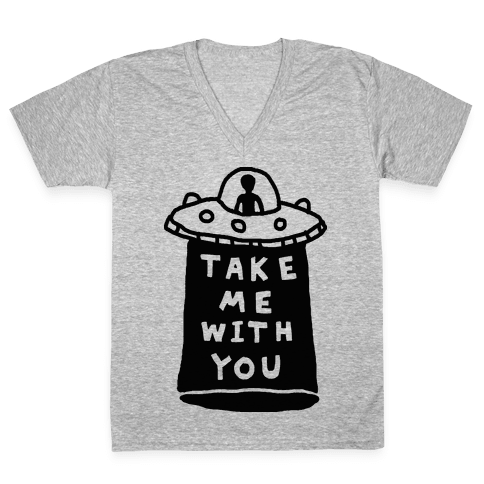 Take Me With You UFO V-Neck Tee Shirt