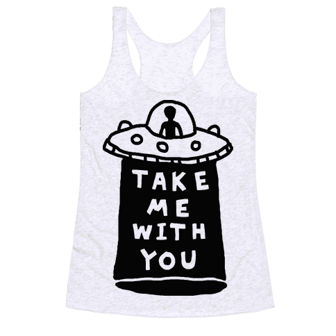 Take Me With You UFO Racerback Tank Top