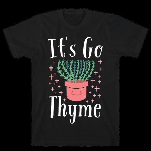 It's Go Thyme Mens T-Shirt
