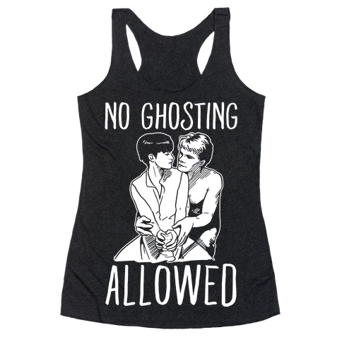 No Ghosting Allowed Racerback Tank Top