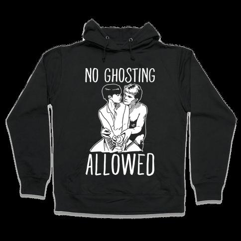 No Ghosting Allowed Hooded Sweatshirt