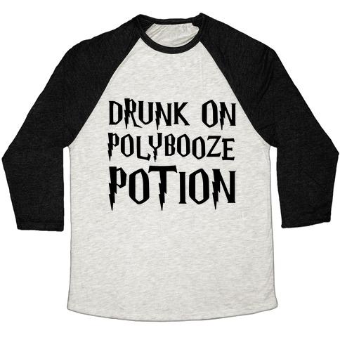 Drunk On Polybooze Potion Parody Baseball Tee